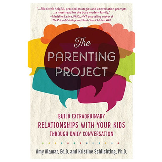 The Parenting Project by Amy Alamar Kristine Schlichting