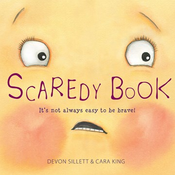 Scaredy Book by author Devon Sillett with illustrations by Cara King