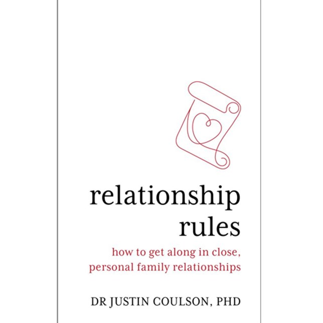 Relationship Rules: How to get along in close, personal family relationships